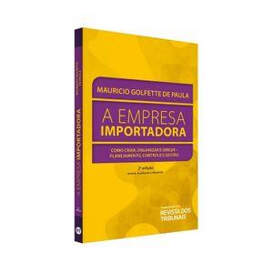 EMPRESA IMPORTADORA, A - COMO CRIAR, ORGANIZAR E DIRIGIR - PLANEJAMENTO, CONTROLE E GESTAO