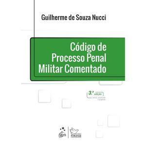 CODIGO DE PROCESSO PENAL MILITAR COMENTADO