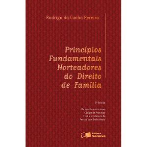 PRINCIPIOS FUNDAMENTAIS NORTEADORES DO DIREITO DE FAMILIA