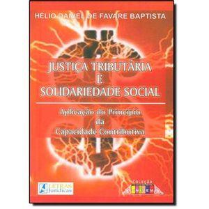 JUSTICA TRIBUTARIA E SOLIDARIEDADE SOCIAL