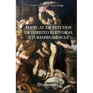 MANUAL DE ESTUDOS DE DIREITO ELEITORAL E JURISPRUDENCIA