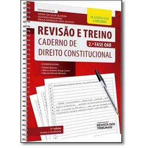 REVISAO E TREINO 2ª FASE DA OAB - CADERNO DE DIREITO CONSTITUCIONAL