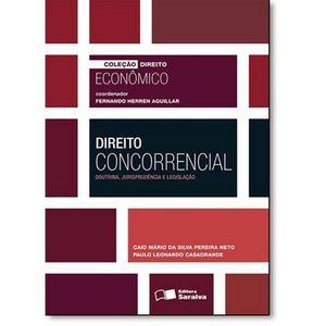 COLECAO DIREITO ECONOMICO - DIREITO CONCORRENCIAL