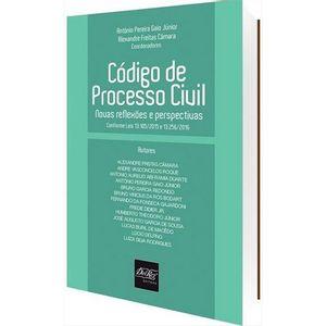 CODIGO DE PROCESSO CIVIL - NOVAS REFLEXOES E PERSPECTIVAS
