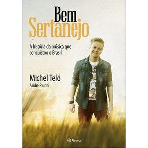 BEM SERTANEJO - A HISTORIA DA MUSICA QUE CONQUISTOU O BRASIL