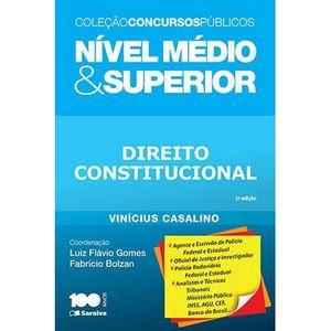 COLECAO CONCURSOS PUBLICOS NIVEL MEDIO E SUPERIOR - DIREITO CONSTITUCIONAL