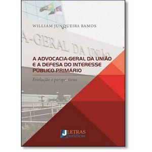 ADVOCACIA-GERAL DA UNIAO E A DEFESA DO INTERESSE PUBLICO PRIMARIO