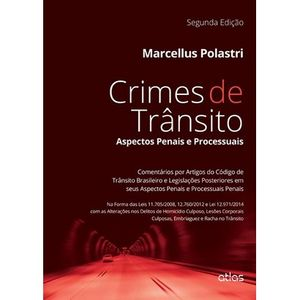CRIMES DE TRANSITO - ASPECTOS PENAIS E PROCESSUAIS