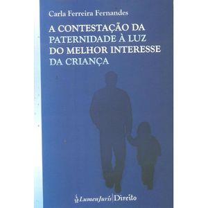 CONTESTACAO DA PATERNIDADE A LUZ DO MELHOR INTERESSE DA CRIANCA
