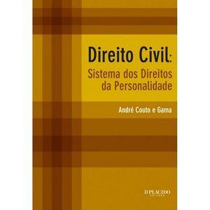 DIREITO CIVIL - SISTEMA DOS DIREITOS DA PERSONALIDADE