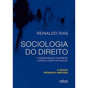 SOCIOLOGIA DO DIREITO - A ABORDAGEM DO FENOMENO JURIDICO COMO FATO SOCIAL