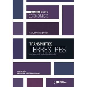 COLECAO DIREITO ECONOMICO - TRANSPORTES TERRESTRES