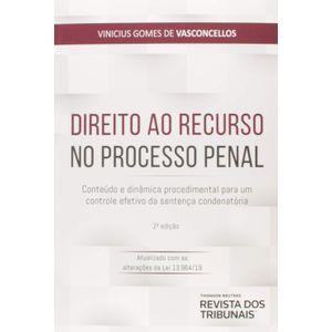 DIREITO AO RECURSO NO PROCESSO PENAL
