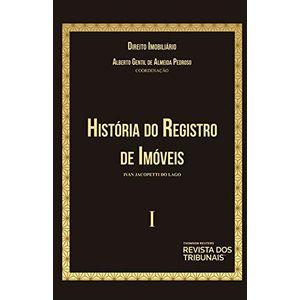 COLECAO DIREITO IMOBILIARIO 01 - HISTORIA DO REGISTRO DE IMOVEIS