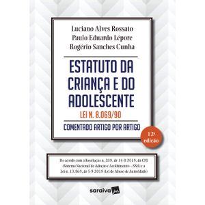 ESTATUTO DA CRIANCA E DO ADOLESCENTE - COMENTADO ARTIGO POR ARTIGO