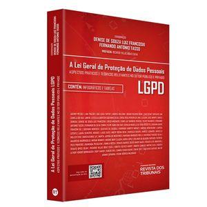 LEI GERAL DE PROTECAO DE DADOS PESSOAIS LGPD, A