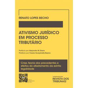 ATIVISMO JUDICIAL EM PROCESSO TRIBUTARIO