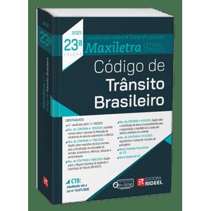 CODIGO DE TRANSITO BRASILEIRO - MAXILETRA - (CONSTITUICAO FEDERAL + CODIGO + LEGISLACAO)