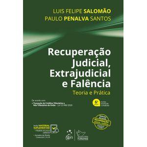 RECUPERACAO JUDICIAL, EXTRAJUDICIAL E FALENCIA - TEORIA E PRATICA
