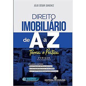 DIREITO IMOBILIARIO DE A A Z - TEORIA E PRATICA
