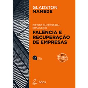 DIREITO EMPRESARIAL BRASILEIRO - FALENCIA E RECUPERACAO DE EMPRESAS