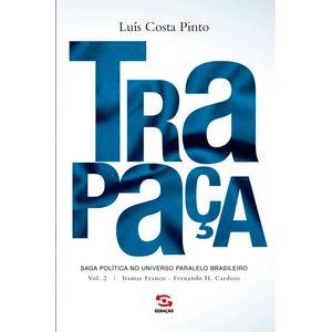 TRAPACA VOL 02 - ITAMAR FRANCO - FERNANDO H. CARDOSO - VOL02