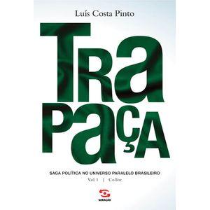 TRAPACA - VOL01 COLLOR - SAGA POLITICA NO UNIVERSO PARALELO BRASILEIRO
