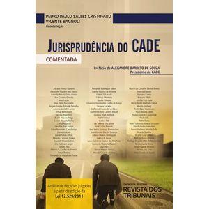 JURISPRUDENCIA DO CADE - COMENTADA