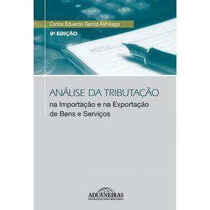 ANALISE DA TRIBUTACAO NA IMPORTACAO E NA EXPORTACAO DE BENS E SERVICOS