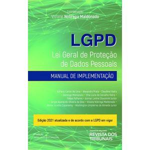LGPD - LEI GERAL DE PROTECAO DE DADOS PESSOAIS - MANUAL DE IMPLEMENTACAO