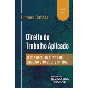 DIREITO DO TRABALHO APLICADO - VOL 01