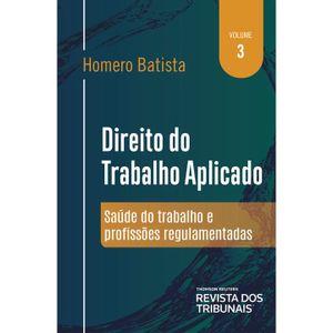 DIREITO DO TRABALHO APLICADO - VOL 03