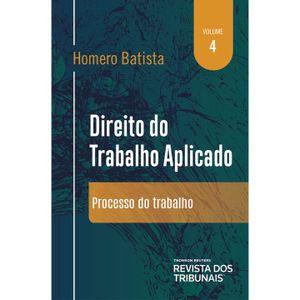 DIREITO DO TRABALHO APLICADO - VOL 04